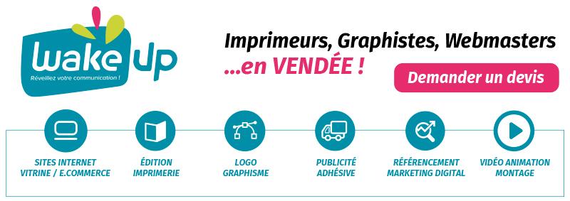 Graphiste Vendée webmaster 85 imprimerie agence digitale web vendée nantes Paris imprimerie signalétique publicité adhésive vendée